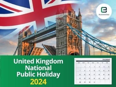 United Kingdom Public Holidays 2024