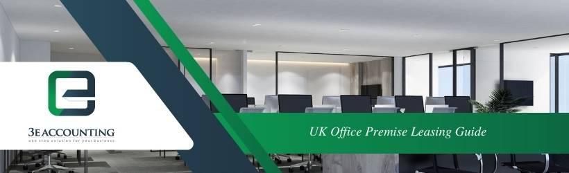 UK Office Premise Leasing Guide