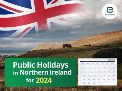 Northern Ireland Public Holidays 2024