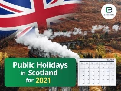 Scotland Public Holidays 2021