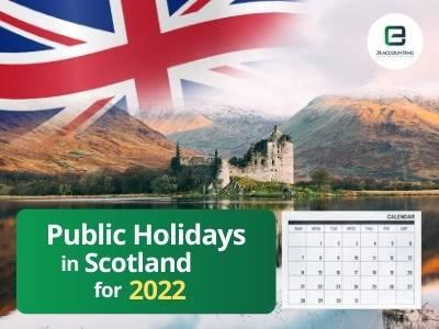 Scotland Public Holidays 2022