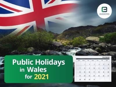 Wales Public Holidays 2021