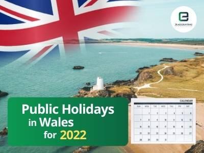 Wales Public Holidays 2022